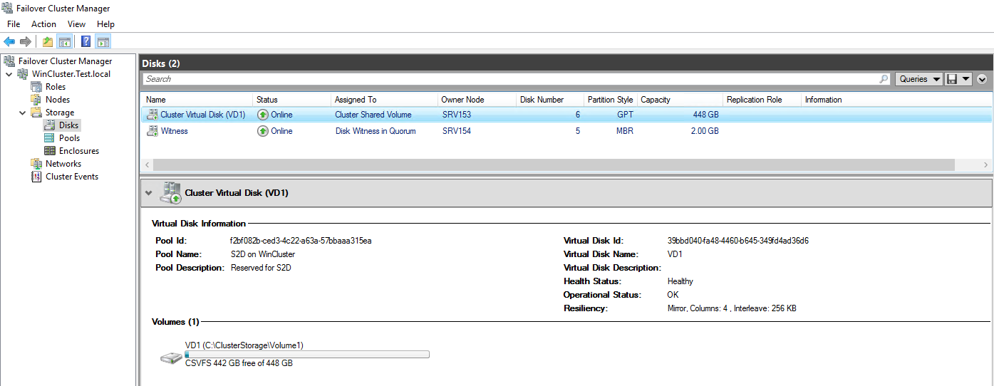 Go to the Failover Cluster Manager to make sure that the virtual disk has been successfully created