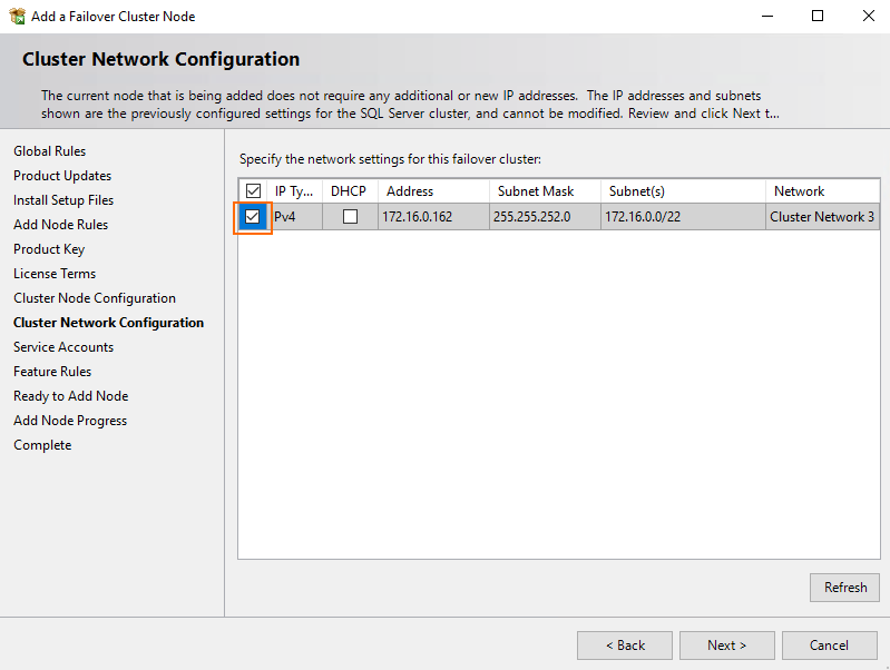 During the Cluster Network Configuration stage, just select the already existing configuration and press Next