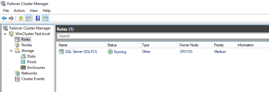check whether the Failover Cluster role has been successfully installed